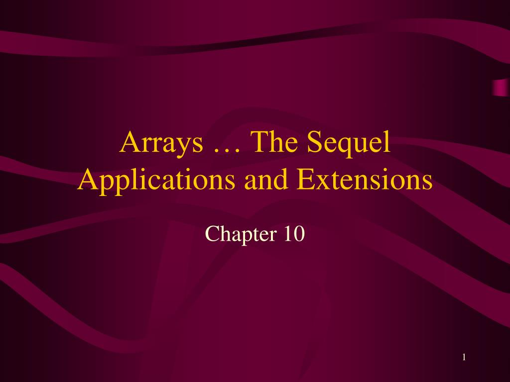 arrays the sequel applications and extensions l.