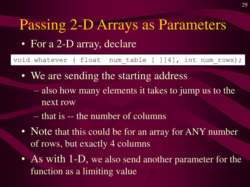 Passing 2-D Arrays as Parameters