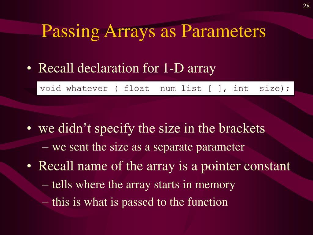 Passing Arrays as Parameters