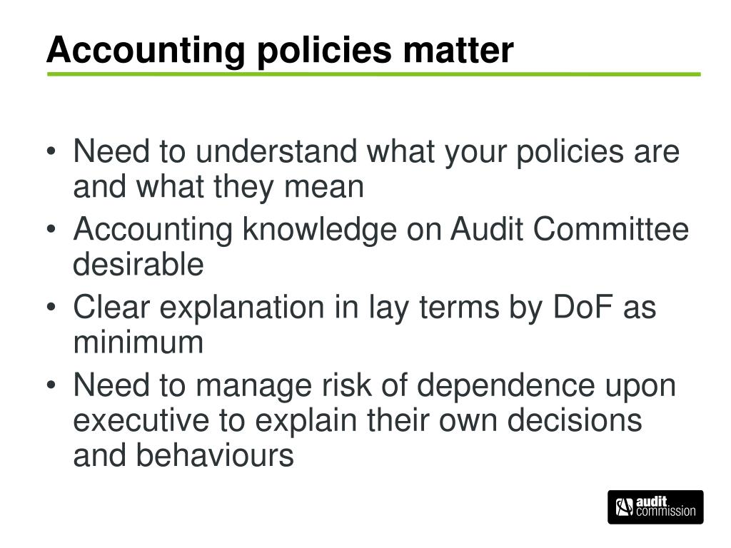 Accounting policies matter