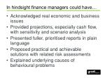in hindsight finance managers could have