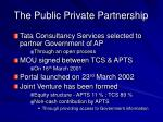 the public private partnership