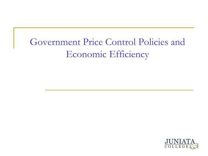 government price control policies and economic efficiency n.