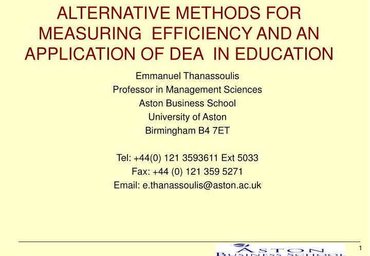 alternative methods for measuring efficiency and an application of dea in education n.