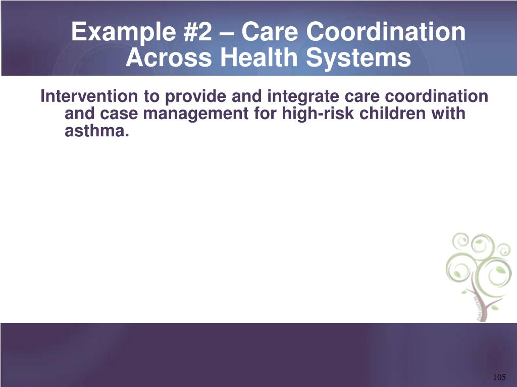 Example #2 – Care Coordination Across Health Systems