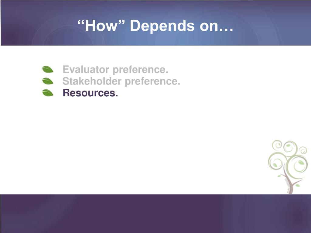 """How"" Depends on…"