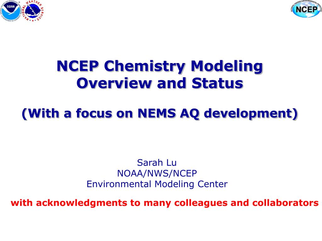 ncep chemistry modeling overview and status with a focus on nems aq development l.
