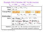 example 18 6 calculate d g for the reaction i 2 s 2 br aq br 2 l 2 i aq