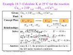 example 18 7 calculate k at 25 c for the reaction cu s 2 h aq h 2 g cu 2 aq