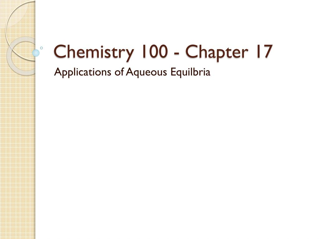 chemistry 100 chapter 17 l.