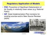 regulatory application of models
