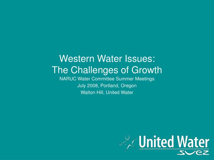 western water issues the challenges of growth n.