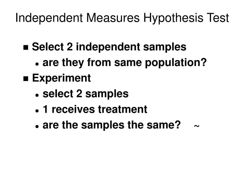 Independent Measures Hypothesis Test