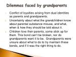 dilemmas faced by grandparents
