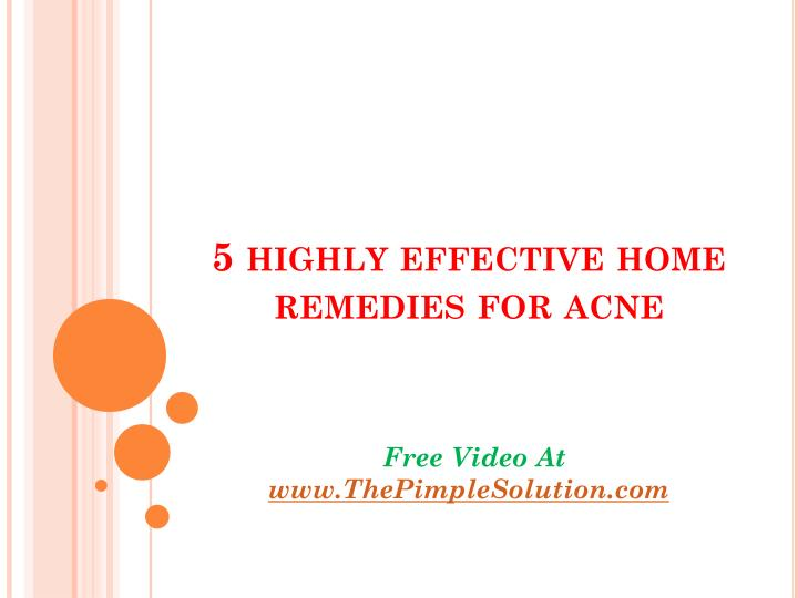 5 highly effective home remedies for acne n.