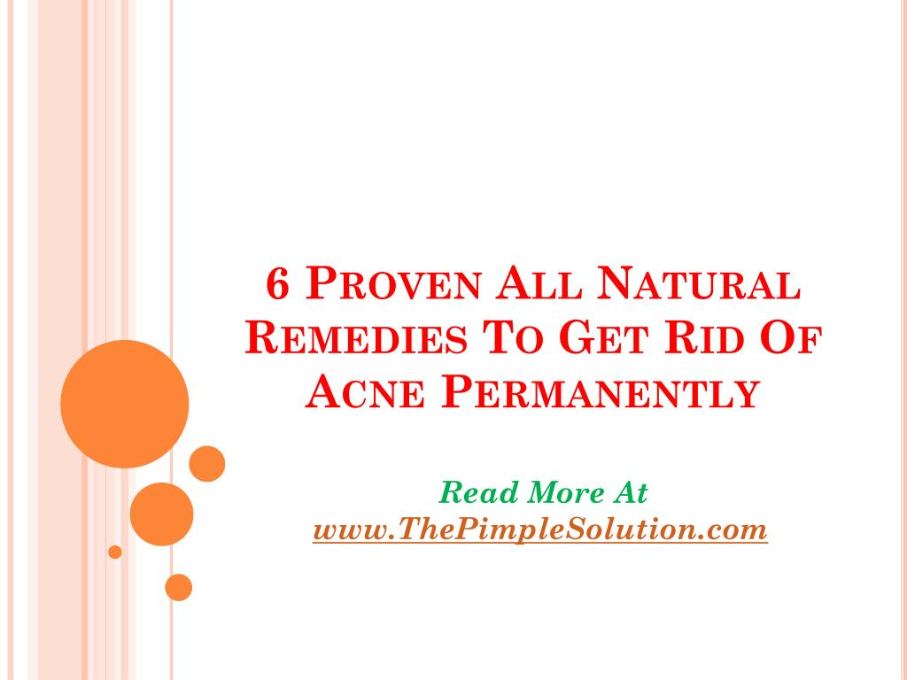 6 proven all natural remedies to get rid of acne permanently l.