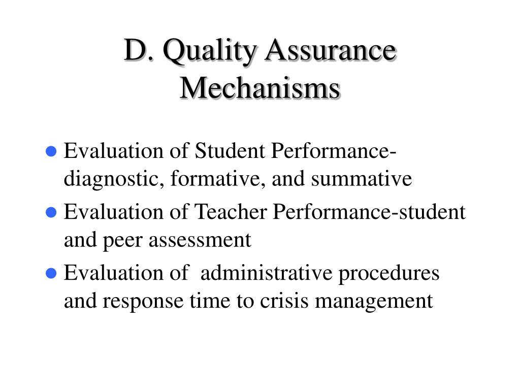 D. Quality Assurance Mechanisms