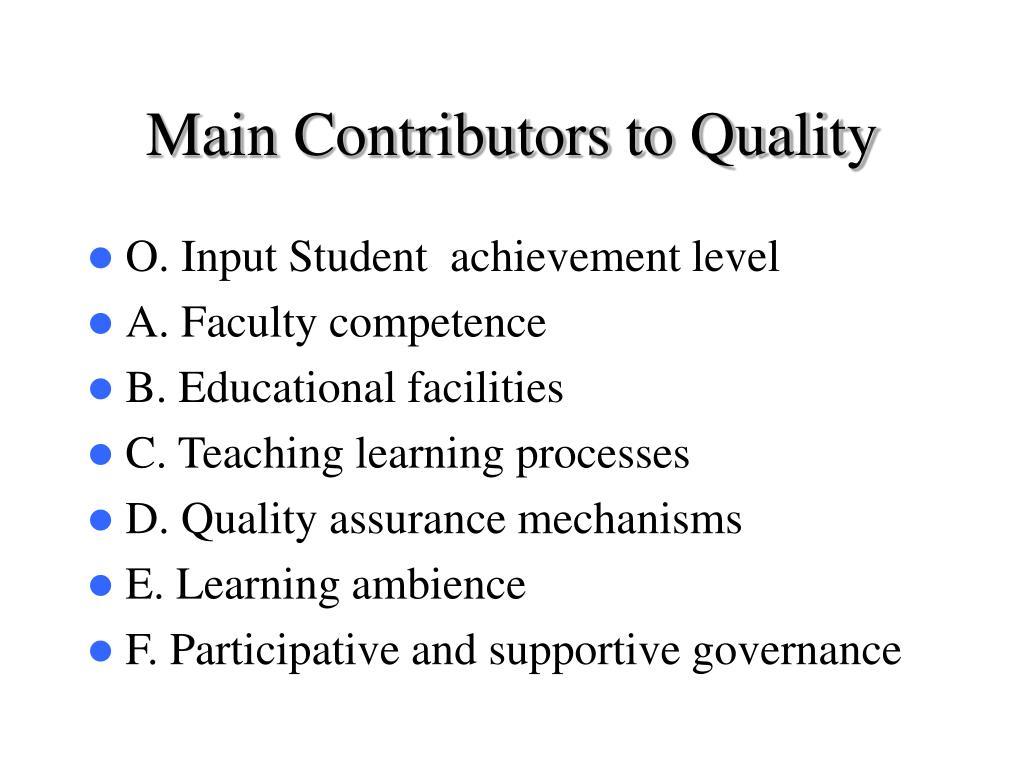 Main Contributors to Quality