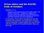 virtue ethics and the n s p e code of conduct
