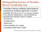 distinguishing features of president ramos s leadership style