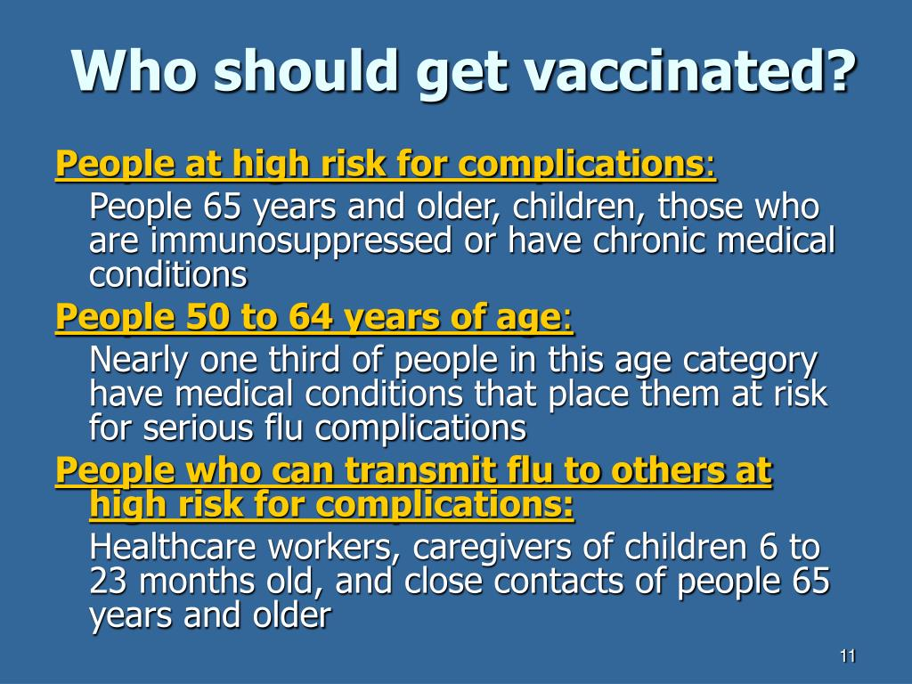 Who should get vaccinated?