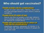 who should get vaccinated