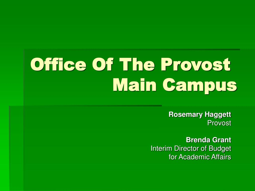 office of the provost main campus l.