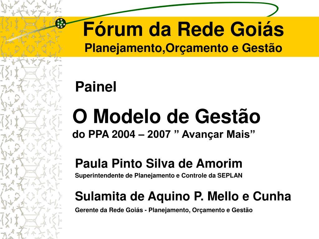 Fórum da Rede Goiás