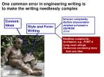 one common error in engineering writing is to make the writing needlessly complex