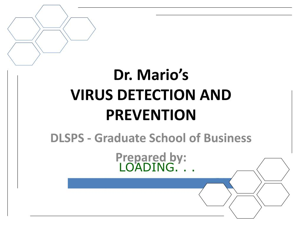 dr mario s virus detection and prevention l.