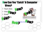 h ow can you catch a computer virus