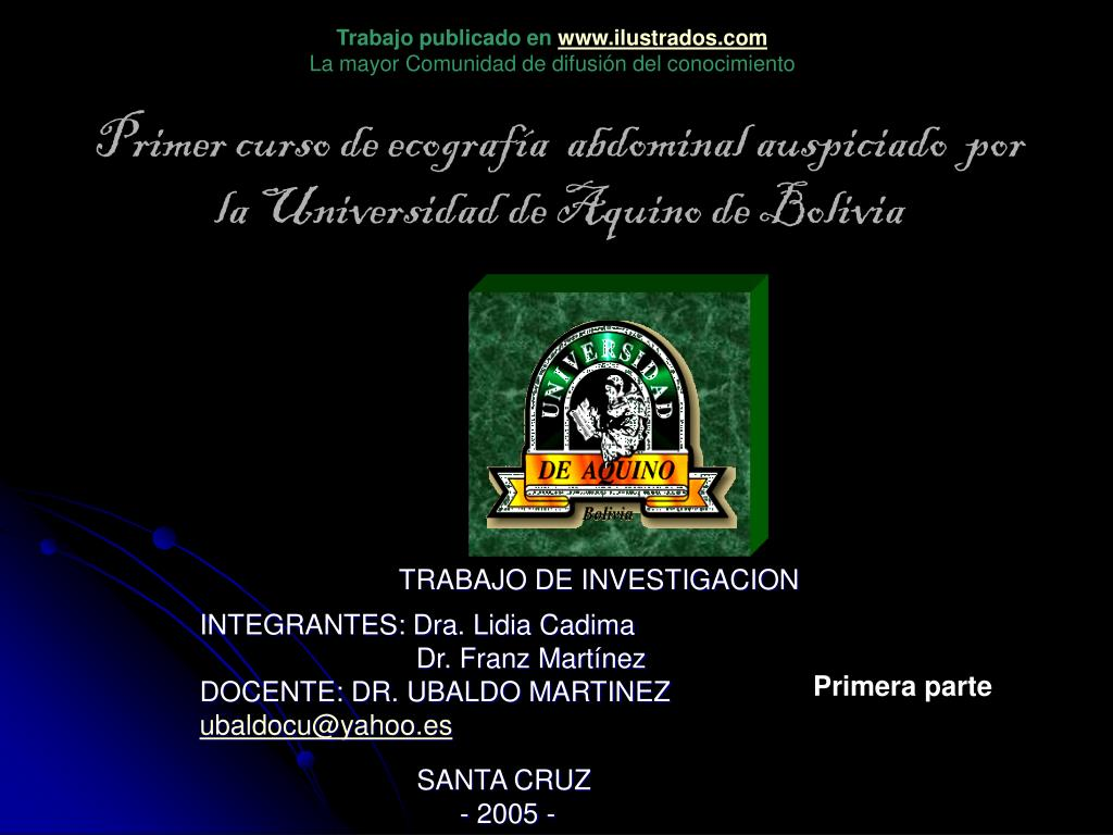 primer curso de ecograf a abdominal auspiciado por la universidad de aquino de bolivia l.