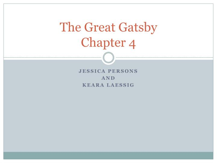 the great gatsby chapter 4 n.
