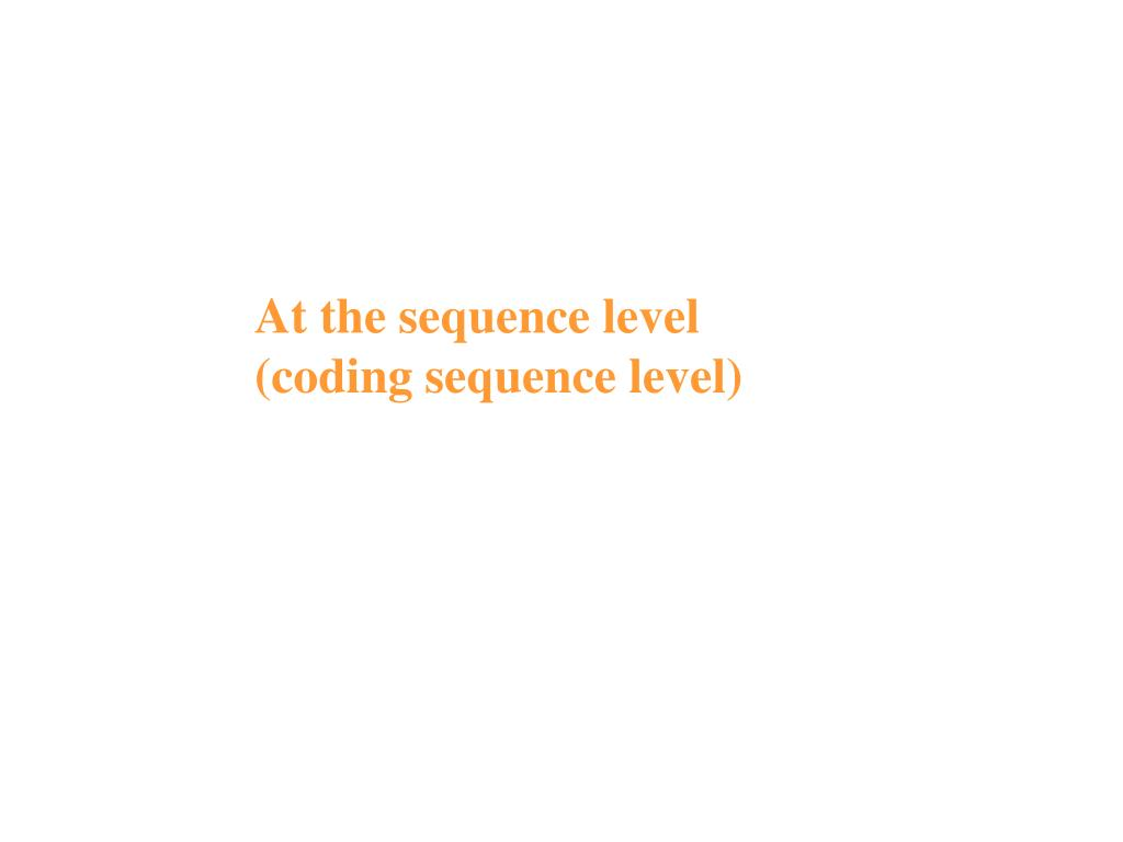 At the sequence level