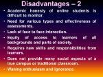 disadvantages 2