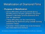 metallization of diamond films
