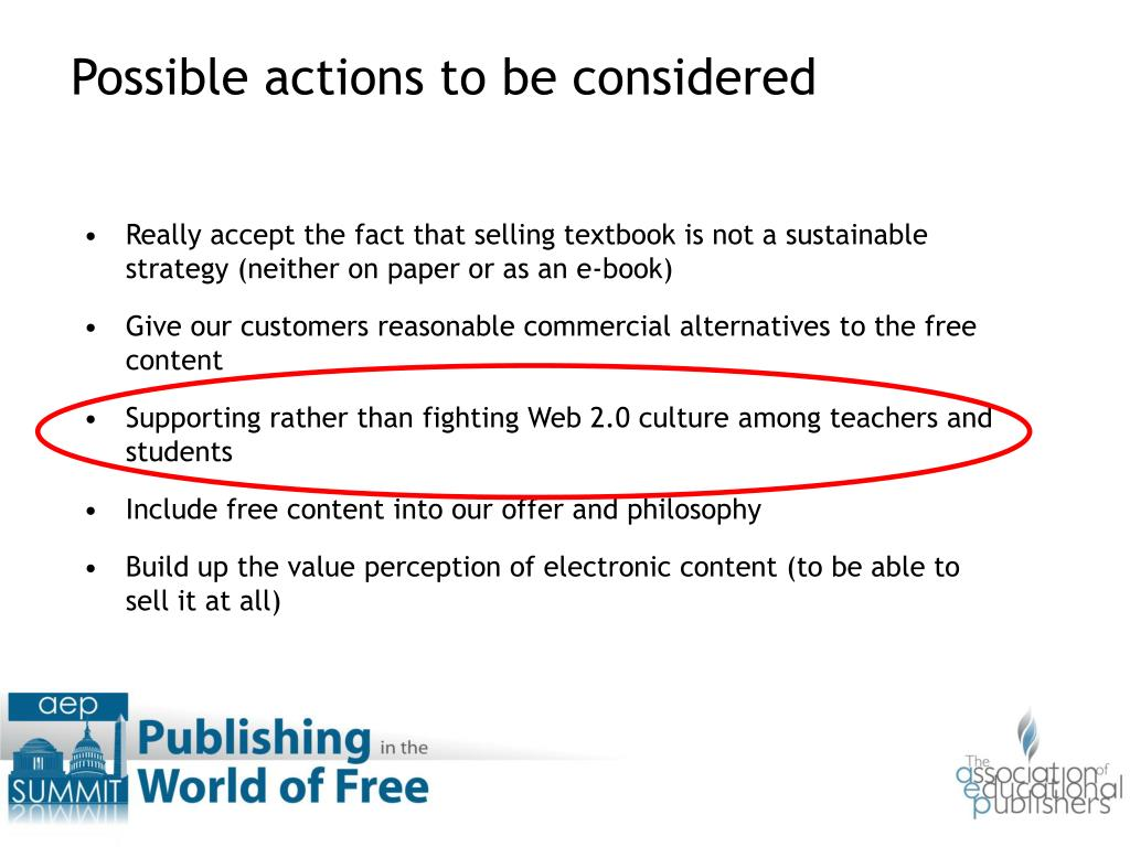Really accept the fact that selling textbook is not a sustainable strategy (neither on paper or as an e-book)
