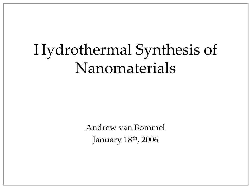 hydrothermal synthesis of nanomaterials l.