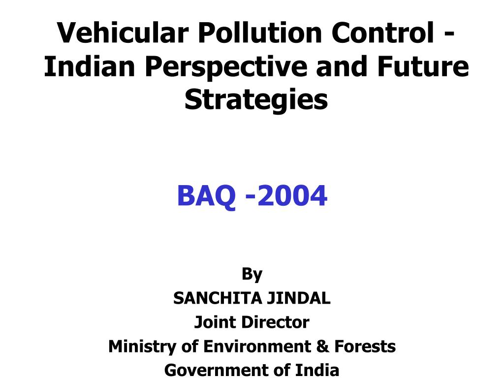 vehicular pollution control indian perspective and future strategies l.