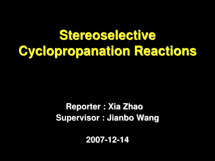 stereoselective cyclopropanation reactions n.