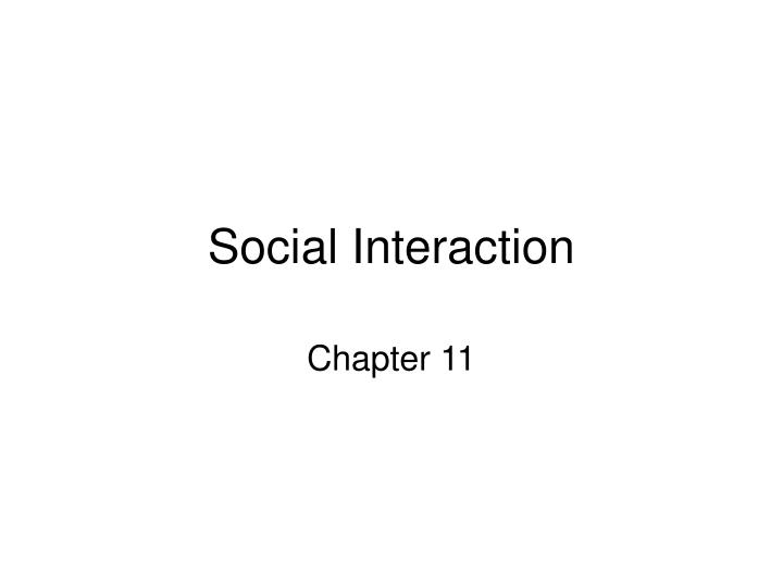 social interaction n.