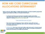 how are core curriculum allocations determined