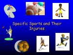 specific sports and their injuries