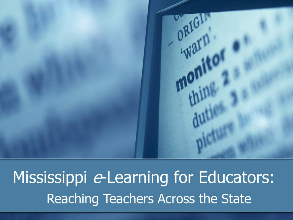 mississippi e learning for educators l.