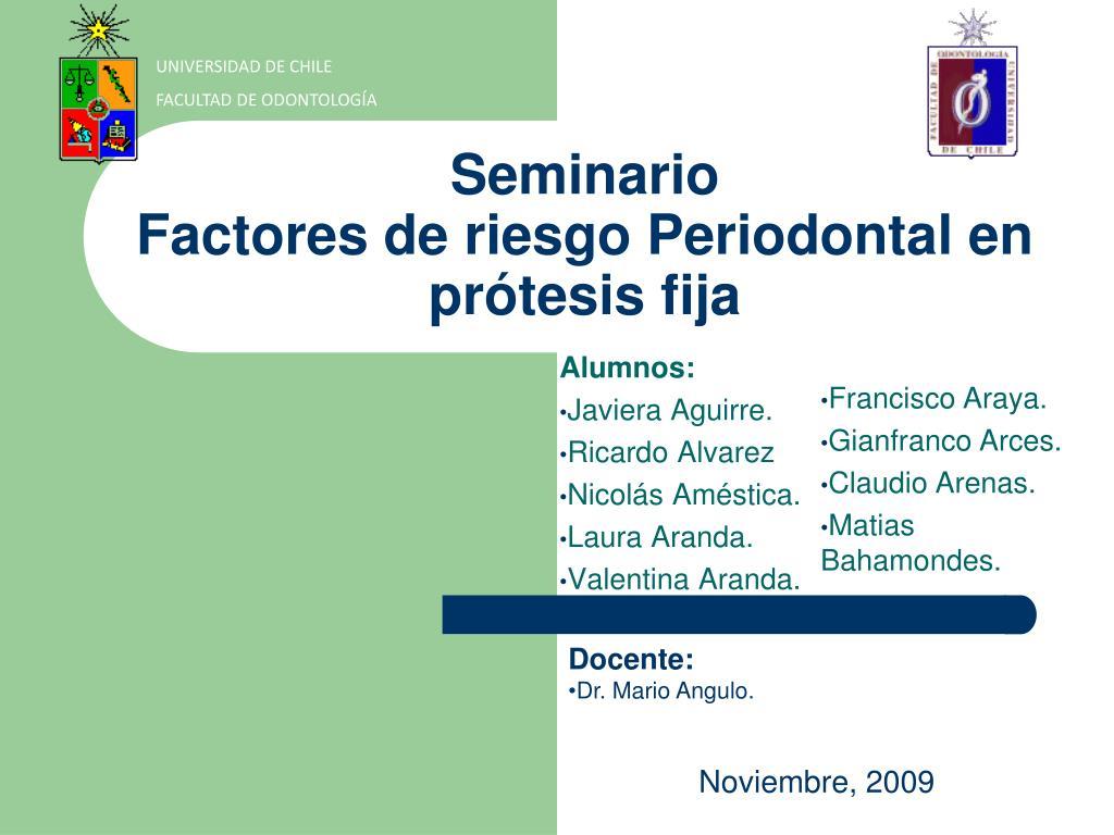 seminario factores de riesgo periodontal en pr tesis fija l.