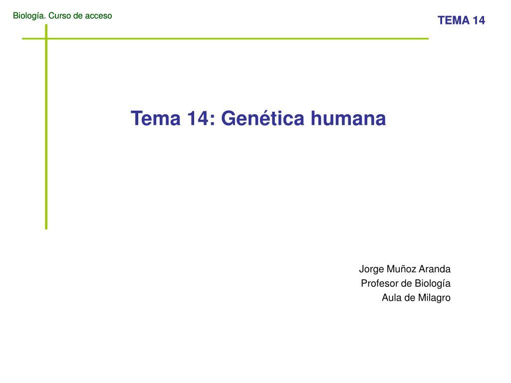 tema 14 gen tica humana l.