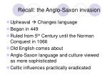 recall the anglo saxon invasion