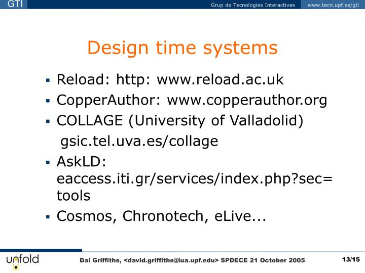 Design time systems