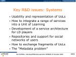 key r d issues systems