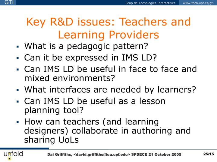 Key R&D issues: Teachers and Learning Providers